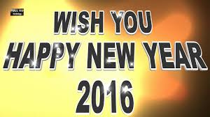 happy new year 2016 new year greetings happy new year wishes