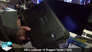 Dell Rugged Dell Latitude 12 Rugged Tablet 7202 Youtube