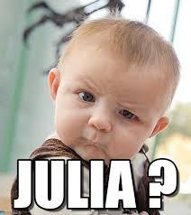 Julia Meme - julia sceptical baby meme on memegen