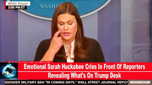 sarah huckabee cries in front of reporters revealing what u0027s on