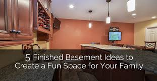 Ideas For Basement Finishing 5 Finished Basement Ideas To Create A Fun Space For Your Family