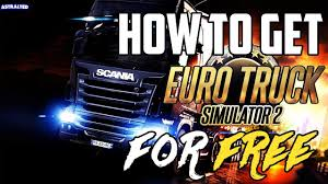 euro truck simulator 2 free download full version pc game how to download euro truck simulator 2 for free full version no