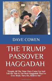 a passover haggadah if donald were to lead a passover seder the forward