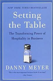 setting the table book setting the table the transforming power of hospitality in business