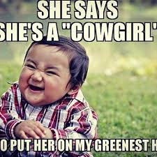 Cowgirl Memes - images about fakecountrygirls tag on instagram