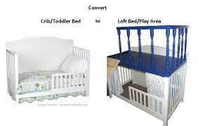 When Do You Convert A Crib To A Toddler Bed Convert Crib Toddler Bed To Loft Bed Play Area