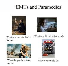 Ambulance Driver Meme - emt medical student views from someone bridging the divide