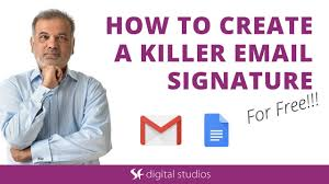 how to create a killer email signature for free youtube