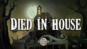 died in house ghost stories paranormal supernatural hauntings