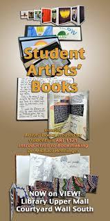 home student artists u0027 books exhibit 2014 libguides at