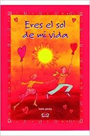 You Re The Light Of My Life Eres El Sol De Mi Vida You U0027re The Light Of My Life Spanish