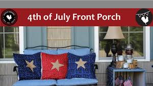 4th of july front porch simple decorations youtube