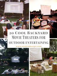 20 cool backyard movie theaters for outdoor entertaining theater