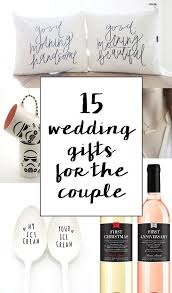 unique and creative wedding gift ideas for the and groom