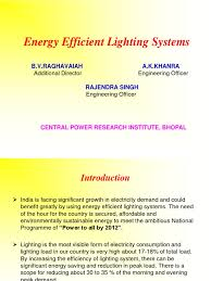 most efficient lighting system 3 3 energy efficient lighting systems ppt ak khanra compact