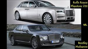 phantom bentley price 2018 rolls royce phantom viii vs bentley mulsanne youtube