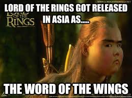 Funny Lord Of The Rings Memes - lord of the rings got released in asia as the word of the