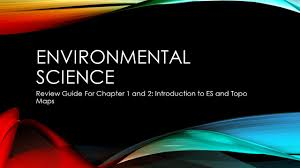 environmental science review guide for chapter 1 and 2