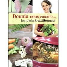 dounia cuisine dounia nous cuisine les plats traditionnels broché dounia