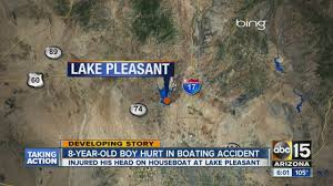 Lake Pleasant Map 8 Year Old Boy Hurt In Boating Accident Youtube