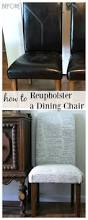 How To Reupholster Dining Room Chairs How To Reupholster A Dining Chair Straying From Your