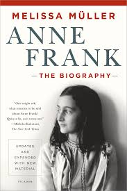 anne frank the biography melissa müller 9781250050151 amazon
