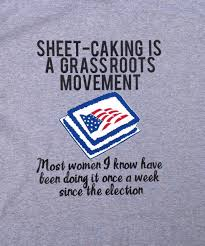 sheet caking is a grassroots movement t shirt plus size tina