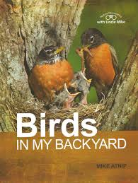 birds in my backyard mike atnip 8 49 the bookstore at dlm