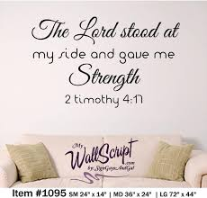 Bible Verses For The Home Decor Bible Verse Wall Art The Lord Gave Me Strenght 2 Timothy