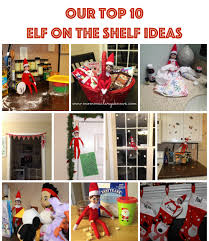 our top 10 on the shelf ideas mommaalwaysknows