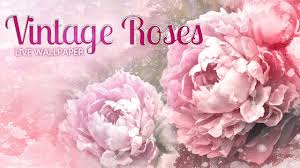 vintage roses live wallpaper android apps on google play