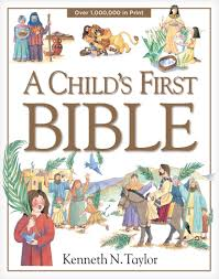 a child u0027s first bible kenneth n taylor 8601401298489 amazon