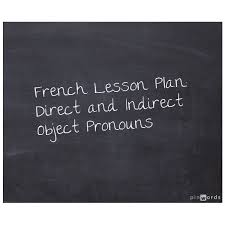 teaching on direct and indirect object pronouns in french