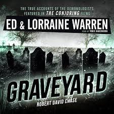 a conjuring of light audiobook free graveyard audiobook ed warren lorraine warren robert david chase