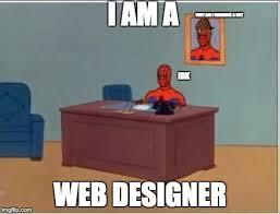 Web Design Memes - web designer imgflip