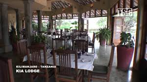 Crater Lake Lodge Dining Room Kia Lodge Kilimanjaro Airport Tanzania Youtube