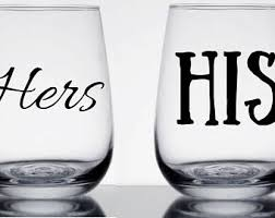 his hers wine glasses his hers wine glass etsy