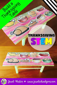 thanksgiving stem challenge thanksgiving table thanksgiving stem