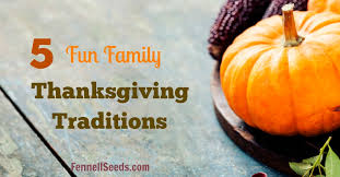 5 family thanksgiving traditions