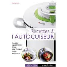cuisine autocuiseur livre de cuisine tablette de cuisine larousse recettes à l