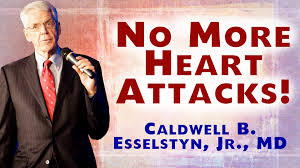 Doctors Slow To Have End Make Yourself Heart Attack Proof Caldwell Esselstyn Md Youtube