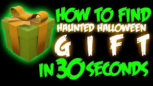 Halloween Gifts by Team Fortress 2 How To Find Haunted Halloween Gift In 30 Seconds