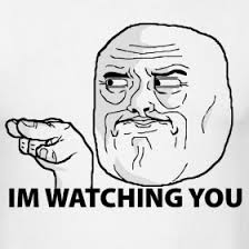 I M Watching You Meme - im watching you memes pinterest rage faces memes and funny things