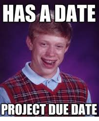 Due Date Meme - hasadate project due date dating meme on me me