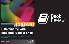 build a shop instant e commerce with magento build a shop review