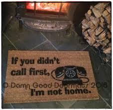 hey if you didn u0027t call first i u0027m not home rude funny novelty