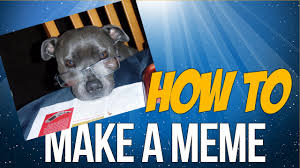 Make A Meme For Free - how to make a meme youtube