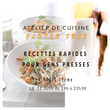 cours de cuisine picardie atelier de cuisine gluten free recettes rapides pour gens pressés