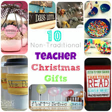 links to non traditional easy homemade teacher christmas gifts