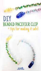 how to make a beaded pacifier holder moms and crafters